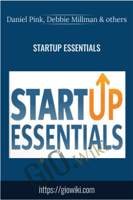 Startup Essentials - Daniel Pink, Debbie Millman & others