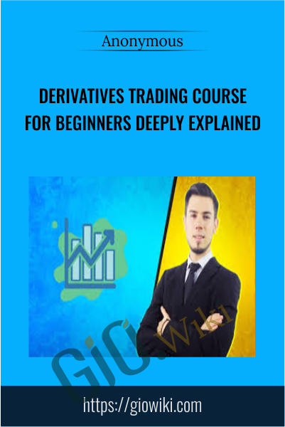 Derivatives Trading Course For Beginners Deeply Explained - Scrembo Paul
