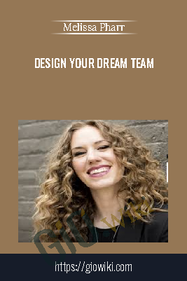Design Your Dream Team