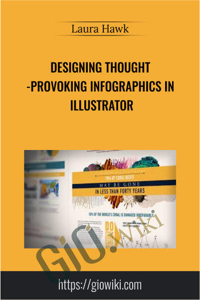 Designing Thought-provoking Infographics in Illustrator - Laura Hawk