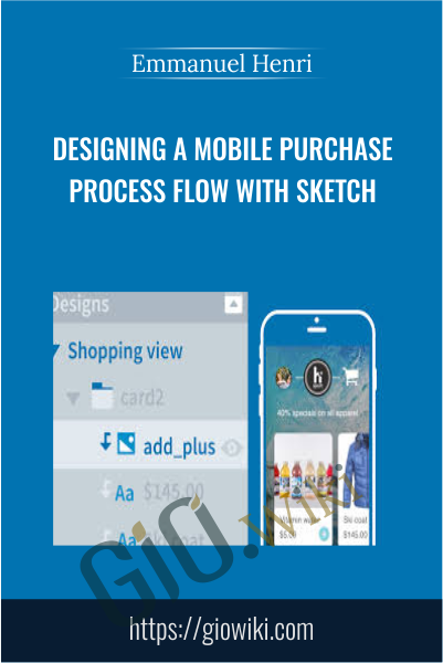 Designing a Mobile Purchase Process Flow with Sketch - Emmanuel Henri
