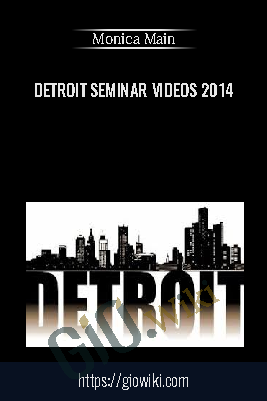 Detroit Seminar Videos 2014 - Monica Main