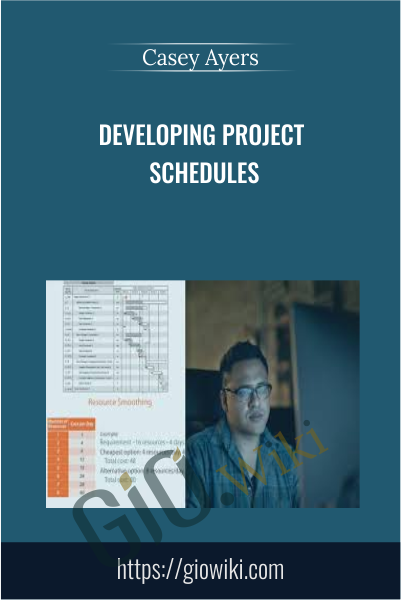 Developing Project Schedules - Casey Ayers