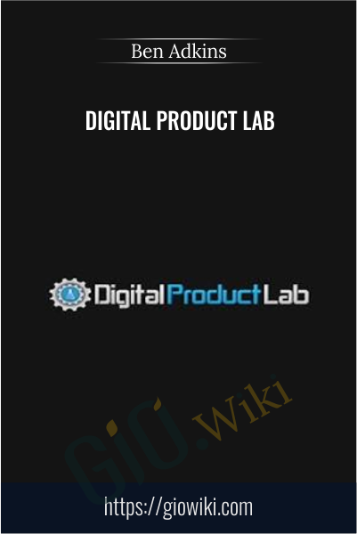 Digital Product Lab - Ben Adkins
