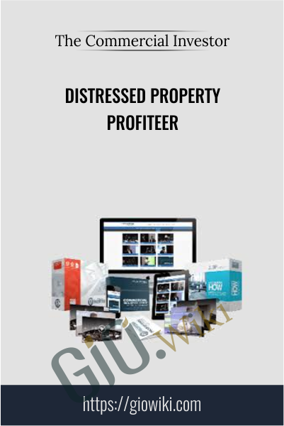 Distressed Property Profiteer - The Commercial Investor