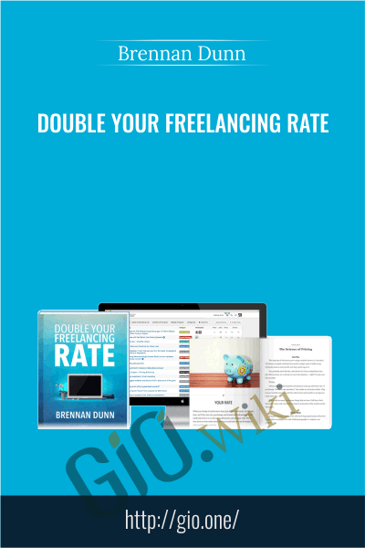 Double Your Freelancing Rate - Brennan Dunn