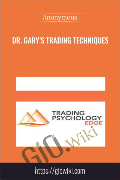 Dr. Gary's Trading Techniques