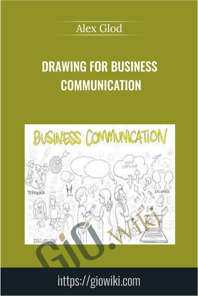 Drawing for Business Communication - Alex Glod