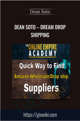 Dream Dropshipping – Dean Soto