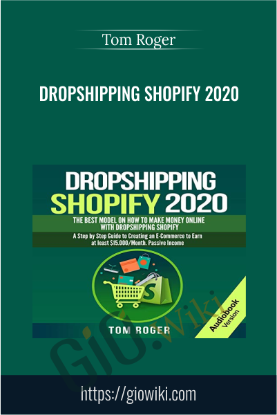 Dropshipping Shopify 2020 - Tom Roger