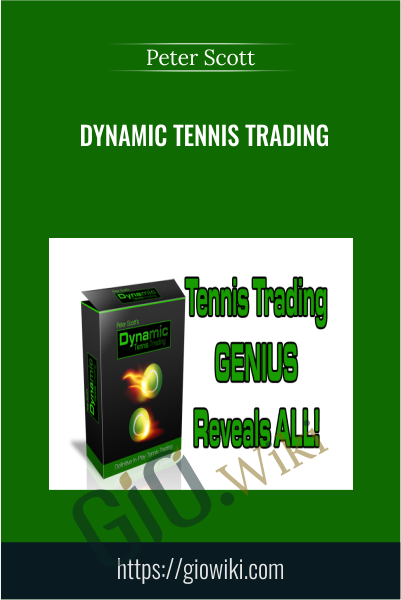Dynamic Tennis Trading - Peter Scott