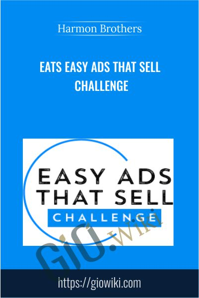 EATS Easy Ads That Sell Challenge - Harmon Brothers
