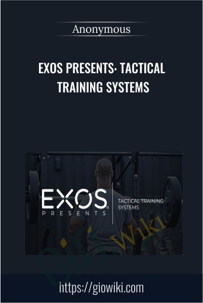 EXOS Presents: Tactical Training Systems