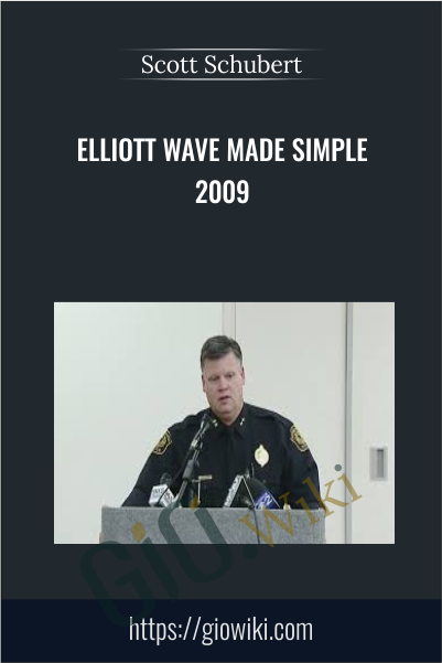 Elliott Wave Made Simple 2009 - Scott Schubert