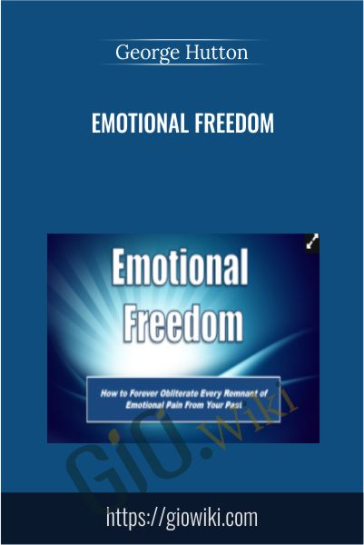 Emotional Freedom - George Hutton