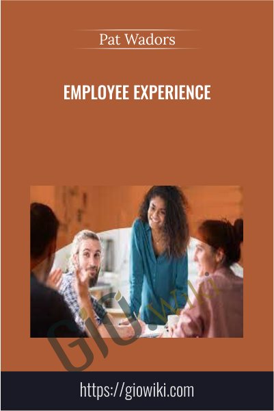 Employee Experience - Pat Wadors