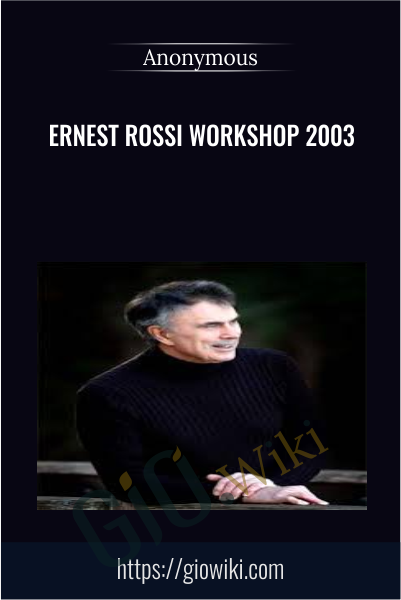Ernest Rossi Workshop 2003