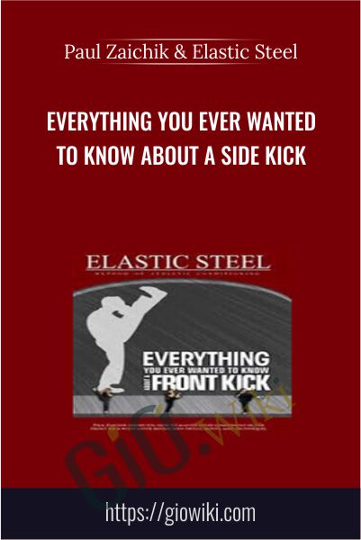 Everything You Ever Wanted To Know About A Side Kick - Paul Zaichik & Elastic Steel