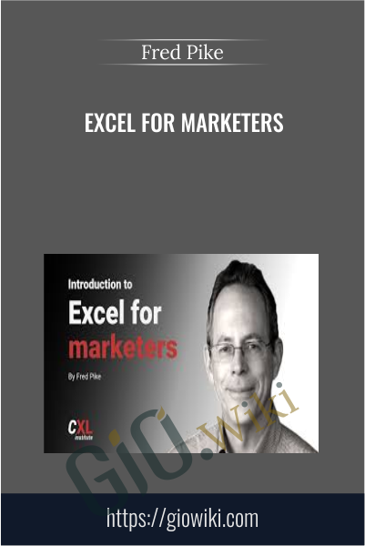Excel For Marketers - Fred Pike