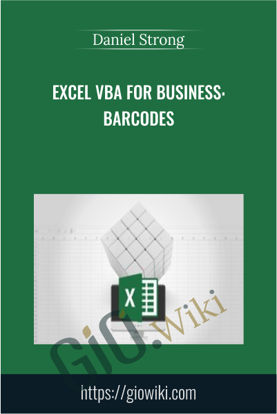 Excel VBA for Business: Barcodes - Daniel Strong