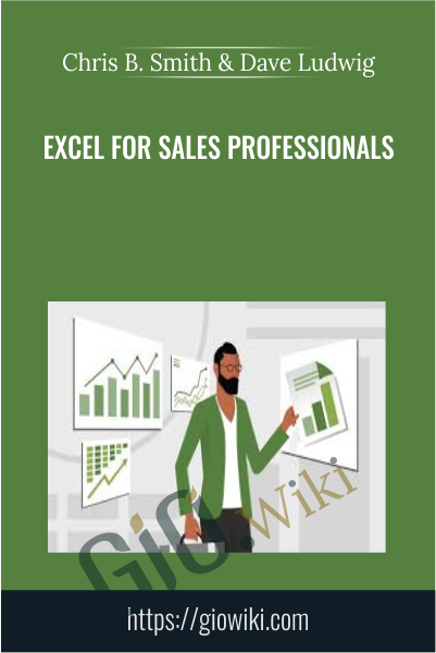 Excel for Sales Professionals - Chris B. Smith & Dave Ludwig