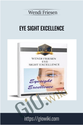 Eye Sight Excellence – Wendi Friesen