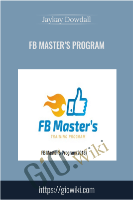 FB Master's Program - Jaykay Dowdall