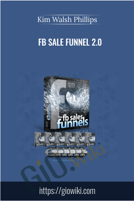 FB Sale Funnel 2.0 – Kim Walsh Phillips