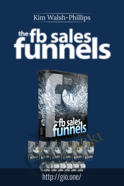 FB Sales Funnel 2.0 - Kim Walsh-Phillips