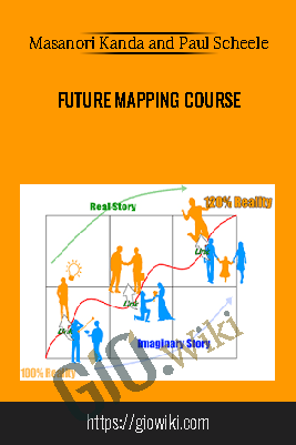 Future Mapping Course – Masanori Kanda and Paul Scheele