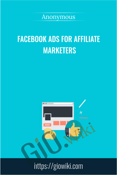 Facebook Ads For Affiliate Marketers