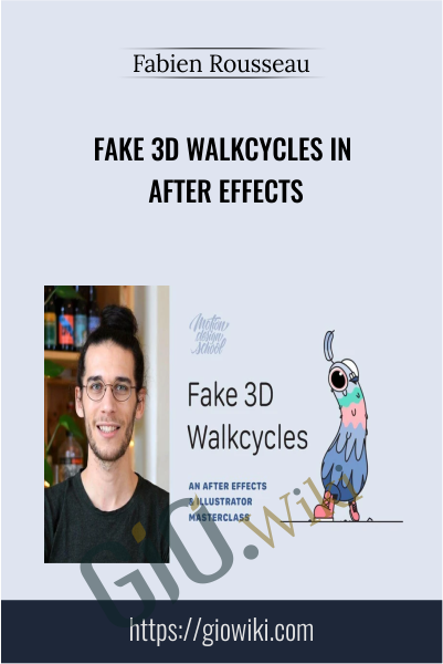 Fake 3D Walkcycles in After Effects - Fabien Rousseau