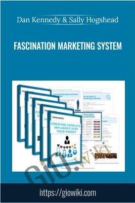 Fascination Marketing System - Dan Kennedy & Sally Hogshead