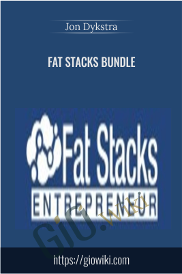 Fat Stacks Bundle - Jon Dykstra