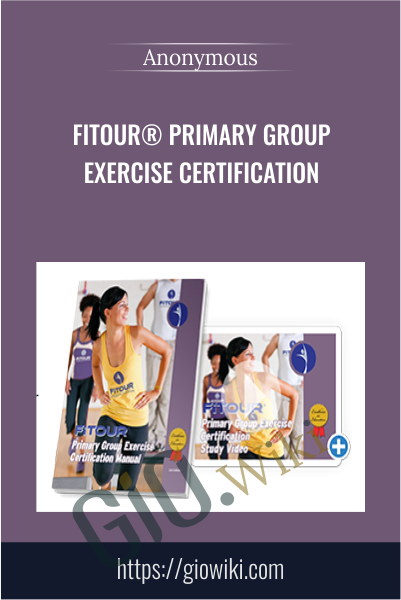 FiTOUR® Primary Group Exercise Certification