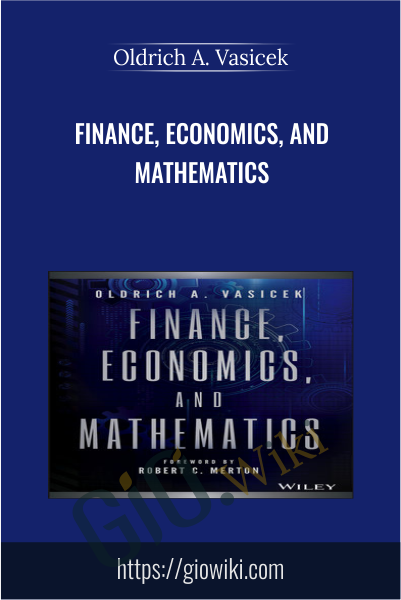 Finance, Economics, and Mathematics - Oldrich A. Vasicek