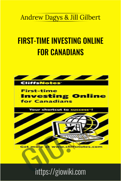 First-Time Investing Online for Canadians - Andrew Dagys & Jill Gilbert