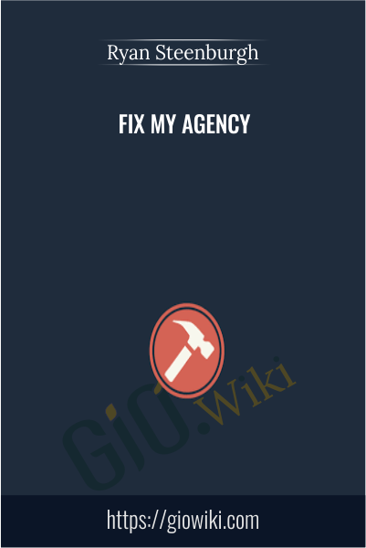 Fix My Agency - Ryan Steenburgh