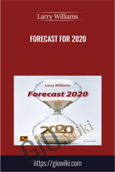 Forecast for 2020 - Larry Williams