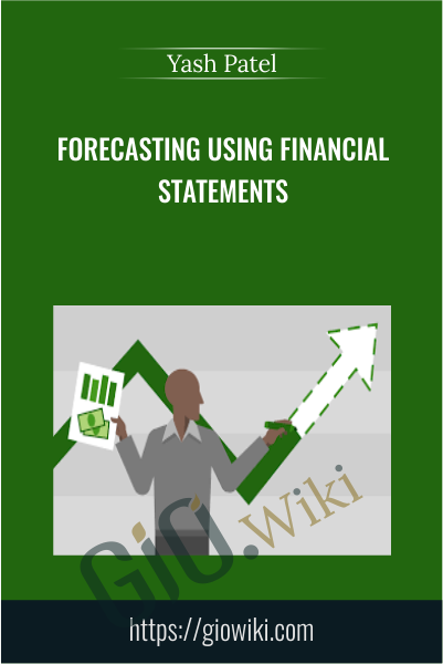 Forecasting Using Financial Statements - Yash Patel