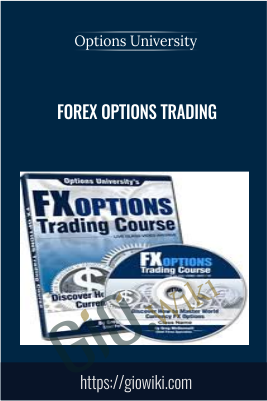 Forex Options Trading - Options University