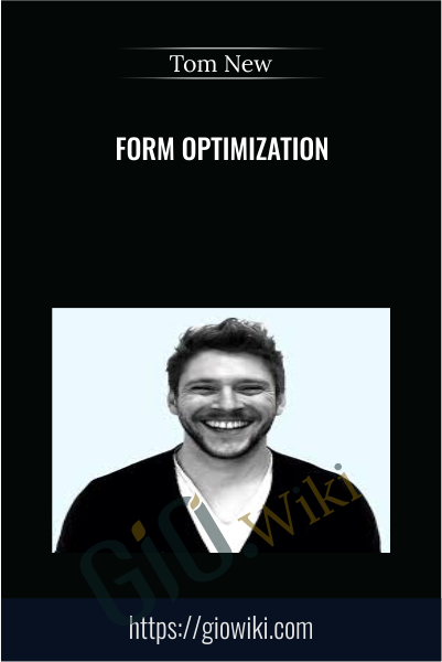 Form Optimization - Tom New