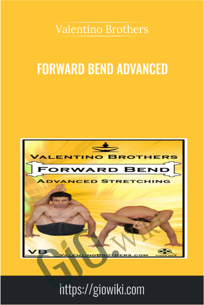 Forward Bend Advanced - Valentino Brothers