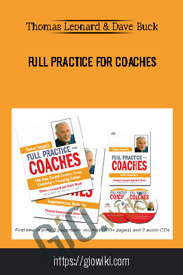 Full Practice For Coaches – Thomas Leonard & Dave Buck