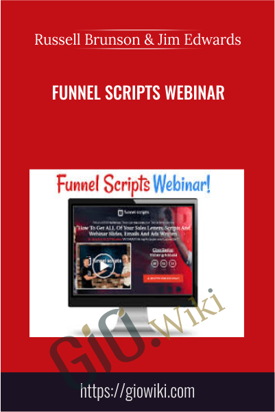 Funnel Scripts Webinar - Russell Brunson & Jim Edwards