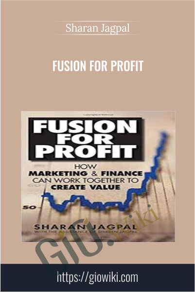 Fusion for Profit - Sharan Jagpal