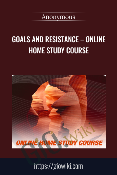 The Goals and Resistance Course