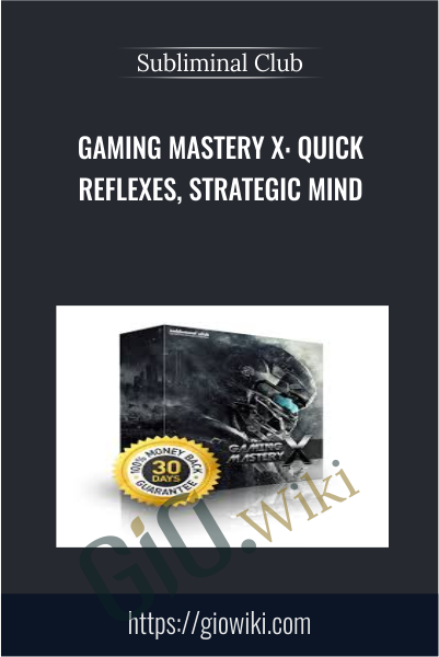 Gaming Mastery X: Quick Reflexes, Strategic Mind - Subliminal Club