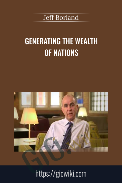 Generating the Wealth of Nations - Jeff Borland