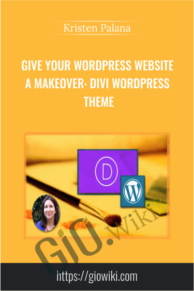 Give Your WordPress Website a Makeover: Divi WordPress Theme - Kristen Palana